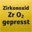 For zirkonoxid (ZrO2) pressed